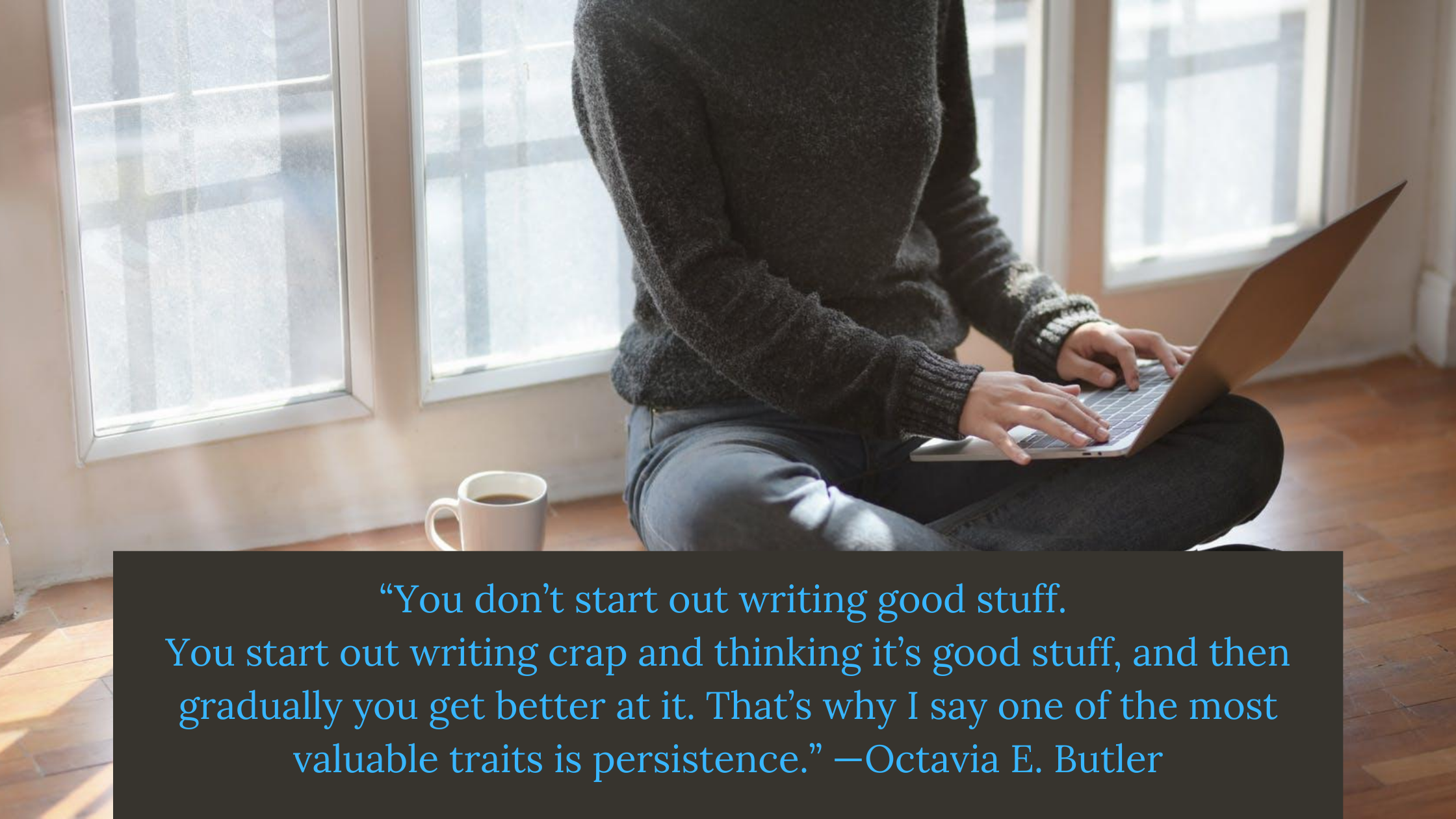 6 motivational writing quotes that are fitting to how i feel at teh moment